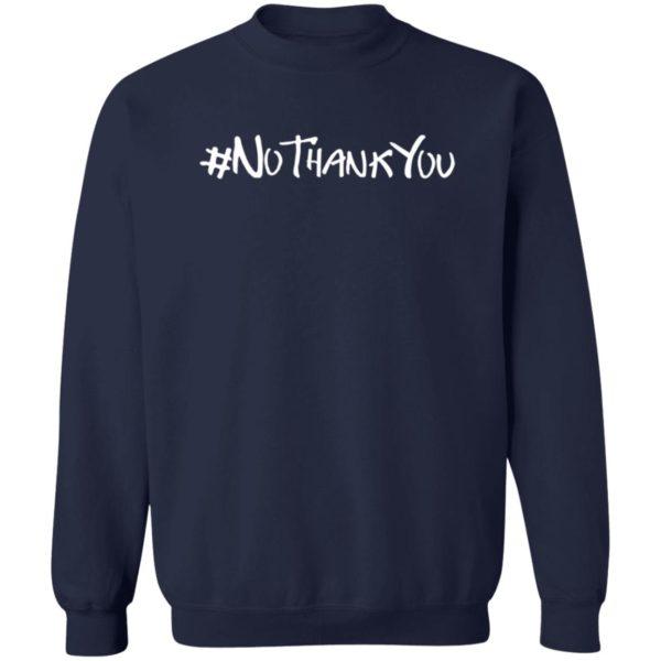 #NoThankYou T shirt Mairi NoThank You Shirt WomenWontWheesht